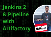 Jenkins 2 & Pipeline with Artifactory