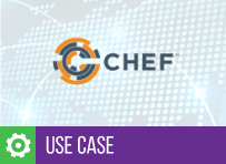 Use Case – Delivering the Goods with Chef