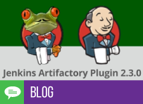 Jenkins Artifactory Plugin 2.3.0, Hot Off the Press