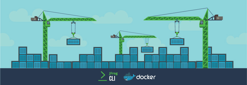 Manage Your Docker Builds with JFROG CLI in 5 Easy Steps!