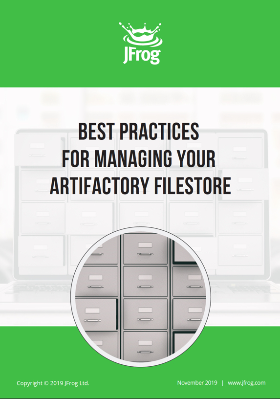 Best Practices for Managing Your Artifactory Filestore