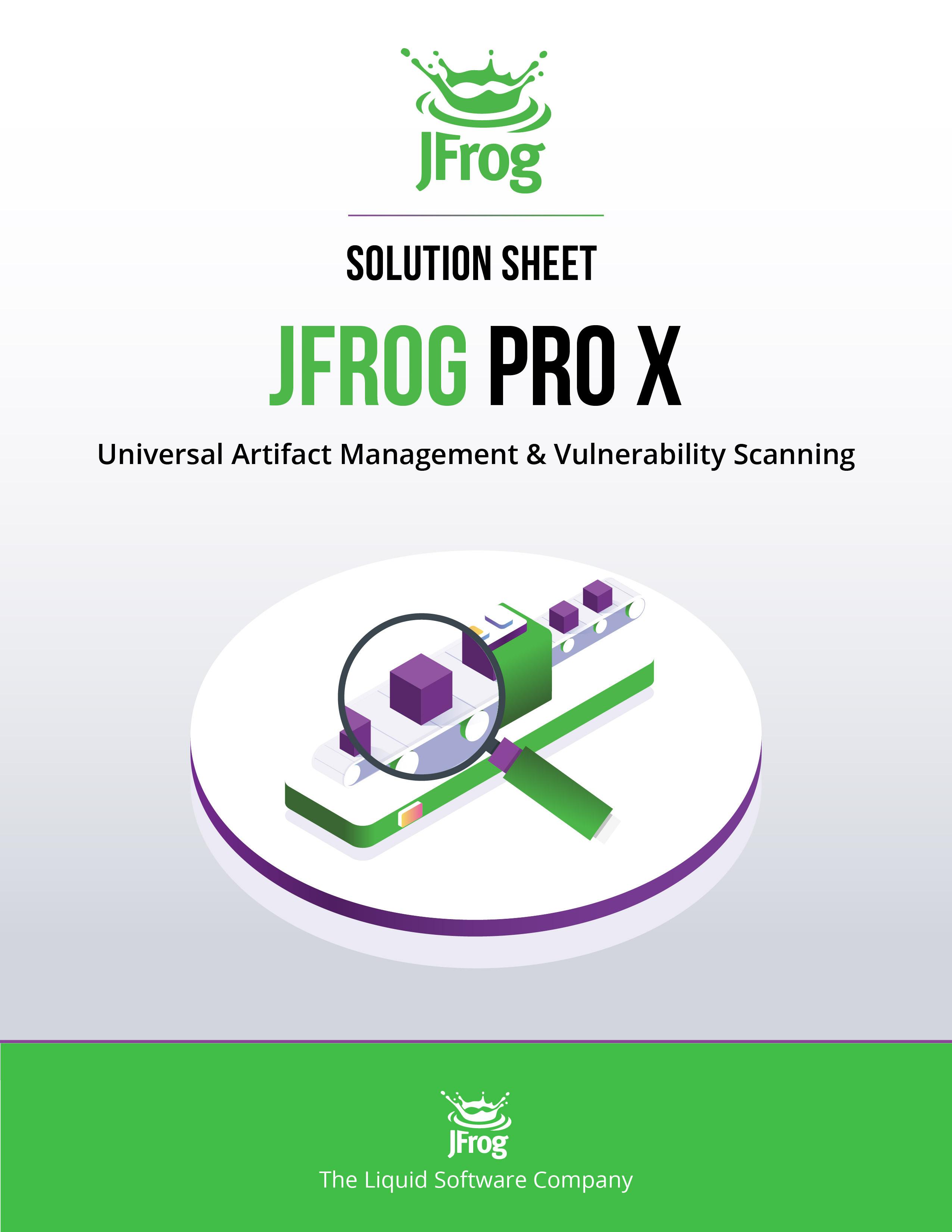 JFrog Pro X Solution Sheet