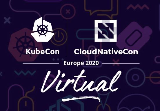 Kubecon + CloudNativeCon Virtual 2020