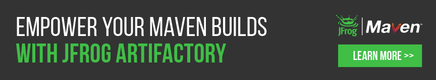 Empower your Maven builds with Artifactory
