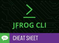 Cheat Sheet: JFrog CLI Made Easy